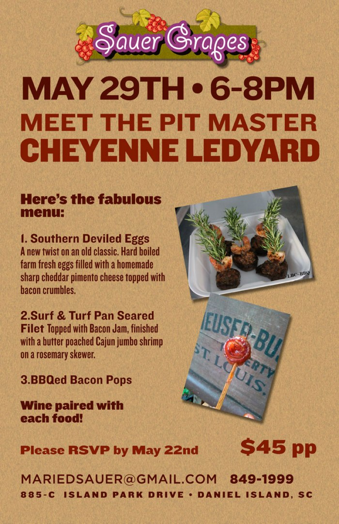 THURSDAY, MAY 29, MEET PIT MASTER CHEYENNE LEYARD, 6-8PM